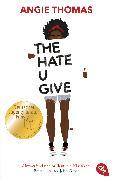 Cover-Bild zu Thomas, Angie: The Hate U Give (eBook)