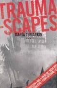Cover-Bild zu Tumarkin, Maria: Traumascapes