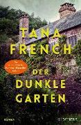 Cover-Bild zu French, Tana: Der dunkle Garten (eBook)