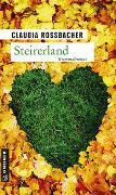 Cover-Bild zu Rossbacher, Claudia: Steirerland