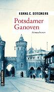 Cover-Bild zu Bergmann, Hanna C.: Potsdamer Ganoven