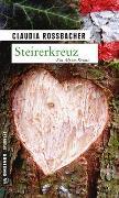 Cover-Bild zu Rossbacher, Claudia: Steirerkreuz