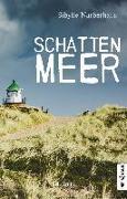 Cover-Bild zu Narberhaus, Sibylle: Schattenmeer. Sylt-Krimi