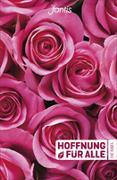 Cover-Bild zu Bibelausgaben-Hoffnung für alle: Hoffnung für alle - Rosen-Edition