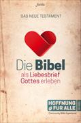 Cover-Bild zu Bibelausgaben-Hoffnung für alle: Hoffnung für alle - Die Bibel als Liebesbrief Gottes erleben - Das NT