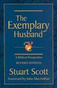 Cover-Bild zu Scott, Stuart: The Exemplary Husband: A Biblical Perspective