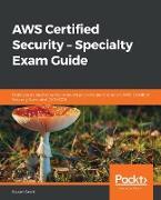 Cover-Bild zu Scott, Stuart: AWS Certified Security - Specialty Exam Guide