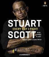 Cover-Bild zu Scott, Stuart: Every Day I Fight