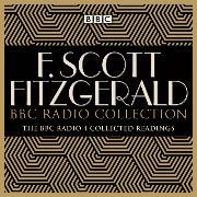 Cover-Bild zu Fitzgerald, F Scott: The F Scott Fitzgerald BBC Radio Collection