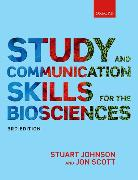 Cover-Bild zu Johnson, Stuart: Study and Communication Skills for the Biosciences