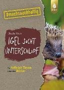 Cover-Bild zu Rösen, Claudia: Igel sucht Unterschlupf (eBook)