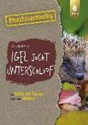 Cover-Bild zu Rösen, Claudia: Igel sucht Unterschlupf