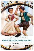 Cover-Bild zu Endstation Innviertel (eBook) von Fürk-Hochradl, Doris
