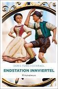 Cover-Bild zu Endstation Innviertel von Fürk-Hochradl, Doris