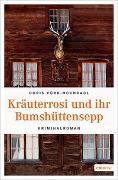 Cover-Bild zu Kräuterrosi und ihr Bumshüttensepp von Fürk-Hochradl, Doris