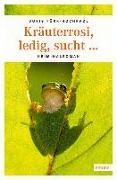 Cover-Bild zu Kräuterrosi, ledig, sucht? von Fürk-Hochradl, Doris