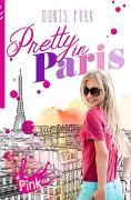 Cover-Bild zu PINK - Pretty in Paris von Fürk-Hochradl, Doris