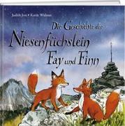 Cover-Bild zu Josi, Judith: Die Geschichte der Niesenfu?chslein Fay und Finn