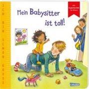 Cover-Bild zu Taube, Anna: Ich bin schon groß: Mein Babysitter ist toll!