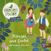 Cover-Bild zu Taube, Anna: Märchenstunde: Hänsel & Gretel und andere Märchen (Audio Download)