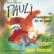 Cover-Bild zu Weninger, Brigitte: Pauli - Es Schwöschterli für de Pauli!
