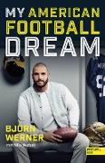 Cover-Bild zu My American Football Dream (eBook) von Werner, Björn