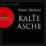 Cover-Bild zu Beckett, Simon: Kalte Asche (Ungekürzte Lesung) (Audio Download)