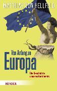 Cover-Bild zu Hellfeld, Matthias von: Von Anfang an Europa (eBook)