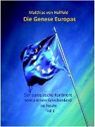 Cover-Bild zu Hellfeld, Matthias von: Die Genese Europas (eBook)