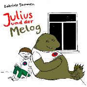 Cover-Bild zu Summen, Gabriele: Julius und der Melog (Audio Download)