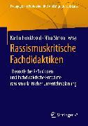 Cover-Bild zu Fereidooni, Karim (Hrsg.): Rassismuskritische Fachdidaktiken (eBook)