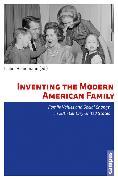 Cover-Bild zu Mackert, Nina (Beitr.): Inventing the Modern American Family (eBook)