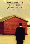 Cover-Bild zu Gaarder, Jostein: Simplemente perfecto (eBook)