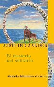 Cover-Bild zu Gaarder, Jostein: El misterio del solitario (eBook)