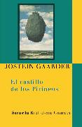 Cover-Bild zu Gaarder, Jostein: El castillo de los Pirineos (eBook)