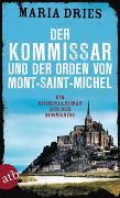 Cover-Bild zu Dries, Maria: Der Kommissar und der Orden von Mont-Saint-Michel