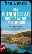 Cover-Bild zu Dries, Maria: Der Kommissar und die Morde von Verdon