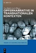 Cover-Bild zu Binder, Eva (Hrsg.): Opfernarrative in transnationalen Kontexten (eBook)