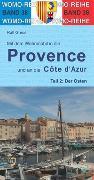 Cover-Bild zu Gréus, Ralf: Mit dem Wohnmobil in die Provence und an die Cote d' Azur