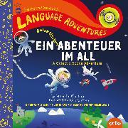 Cover-Bild zu Glorieux, Michelle: Ein galaktisches Abenteuer im All (A Galactic Space Adventure, Deutsch/German language edition)