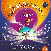Cover-Bild zu Glorieux, Michelle: Children's Talking Dictionary: Spanish