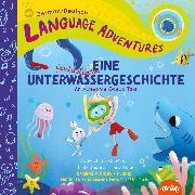Cover-Bild zu Glorieux, Michelle: Eine fantastische Unterwassergeschichte (An Awesome Ocean Tale, German / Deutsch language edition)