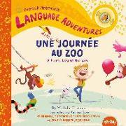 Cover-Bild zu Glorieux, Michelle: Une drôle de journée au zoo (A Funny Day at the Zoo, French / français language edition)