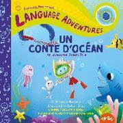 Cover-Bild zu Glorieux, Michelle: Un incroyable conte d'océan (An Awesome Ocean Tale, French / français language edition)