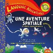 Cover-Bild zu Glorieux, Michelle: Une aventure spatiale galactique (A Galactic Space Adventure, French/franc?ais language edition)