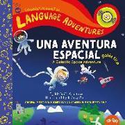Cover-Bild zu Glorieux, Michelle: Una aventura espacial galáctica (A Galactic Space Adventure, Spanish/español language edition)
