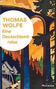 Cover-Bild zu Wolfe, Thomas: Eine Deutschlandreise