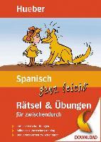 Cover-Bild zu Schumann, Johannes: Spanisch ganz leicht Rätsel & Übungen für zwischendurch (eBook)