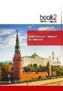 Cover-Bild zu Schumann, Johannes: book2 Deutsch - Russisch für Anfänger