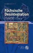 Cover-Bild zu Darilek, Marion: Füchsische Desintegration